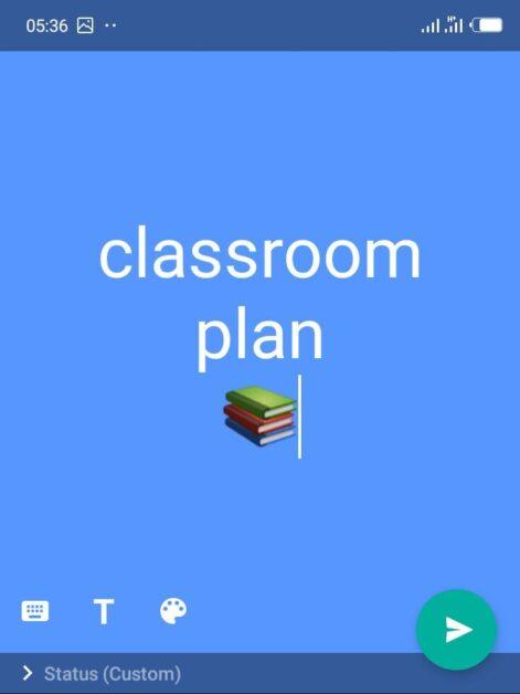 update whatsapp status with classroom plans