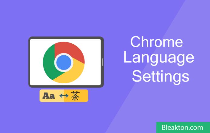 How to change Google Chrome Language